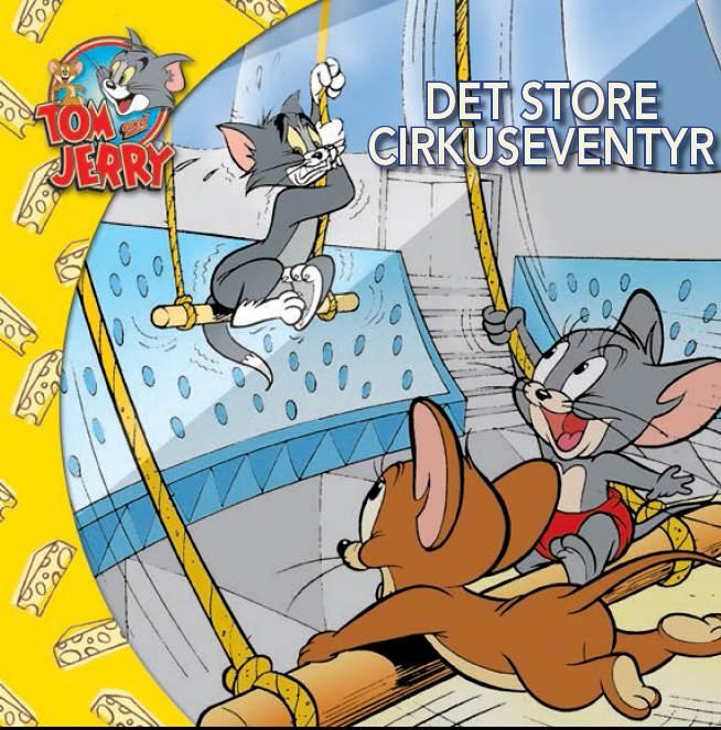 Tom & Jerry - Det store cirkuseventyr DK (udgave læs dansk med Tom & Jerry) (E-bog)