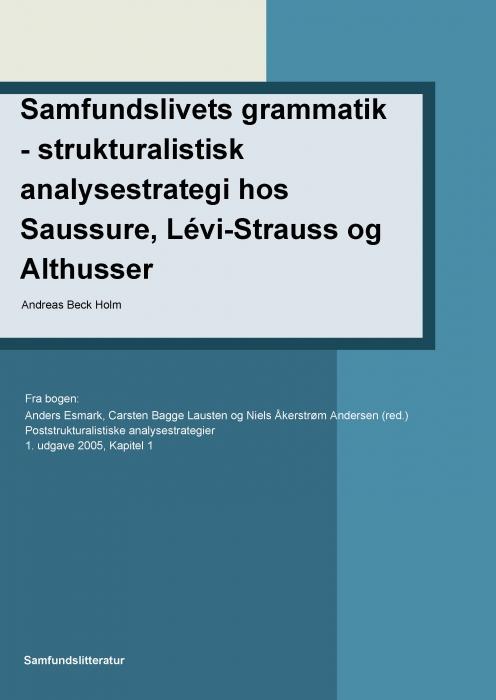 Image of Samfundslivets grammatik- strukturalistisk analysestrategi (E-bog)