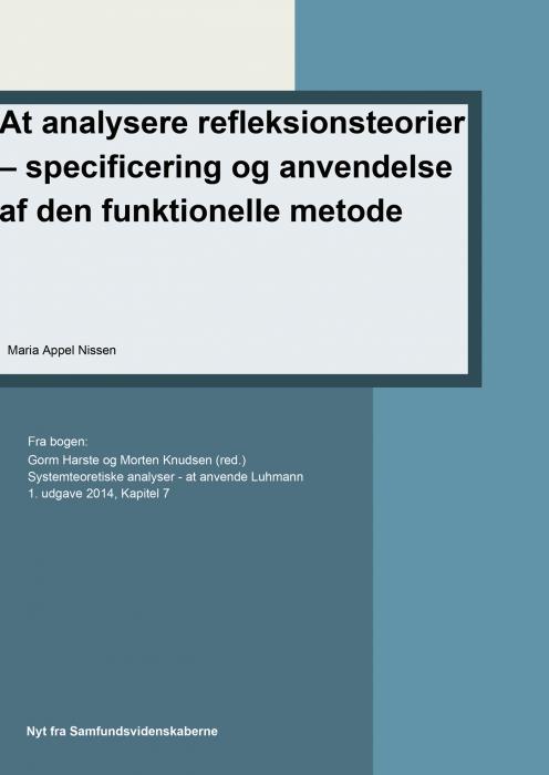Image of   At analysere refleksionsteorier specificering og anvendelse af den funktionelle metode (E-bog)