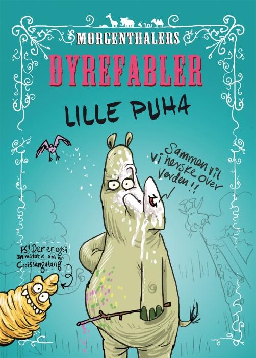 Image of Morgenthalers Dyrefabler: Lille Puha og tre andre fabler (E-bog)