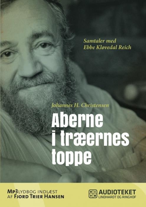 Image of   Aberne i træernes toppe - Samtaler med Ebbe Kløvedal Reich (Lydbog)