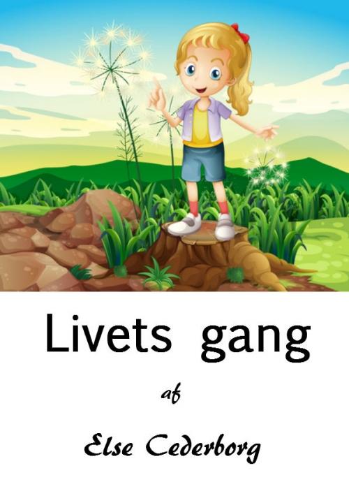 Livets gang (E-bog)