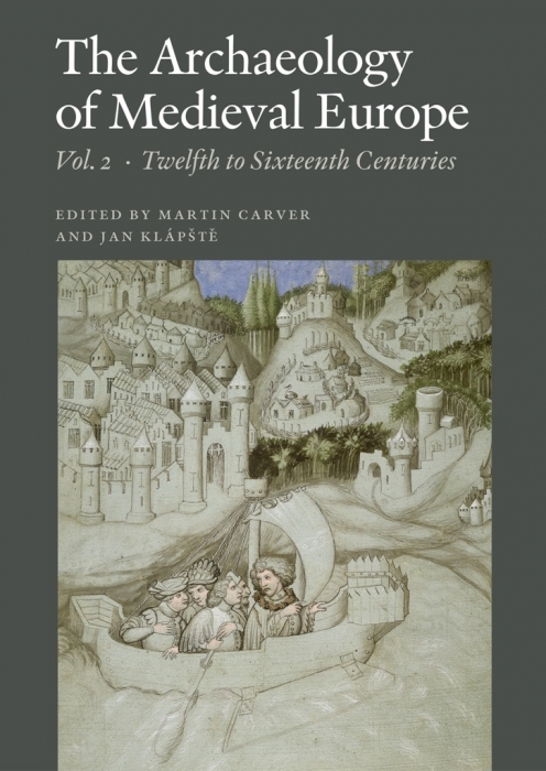 The Archaeology of Medieval Europe (E-bog)
