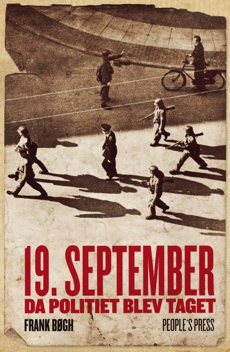 Image of   19. september. Da politiet blev taget (E-bog)