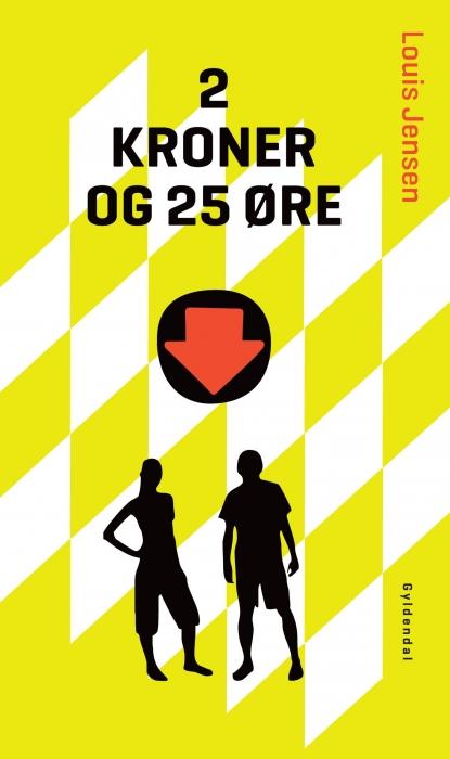 Image of   2 kroner og 25 øre (E-bog)