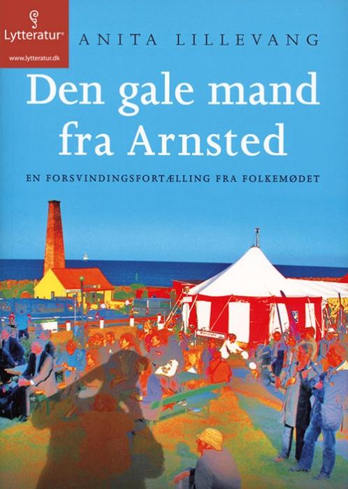 Image of   Den gale mand fra Arnsted (Lydbog)