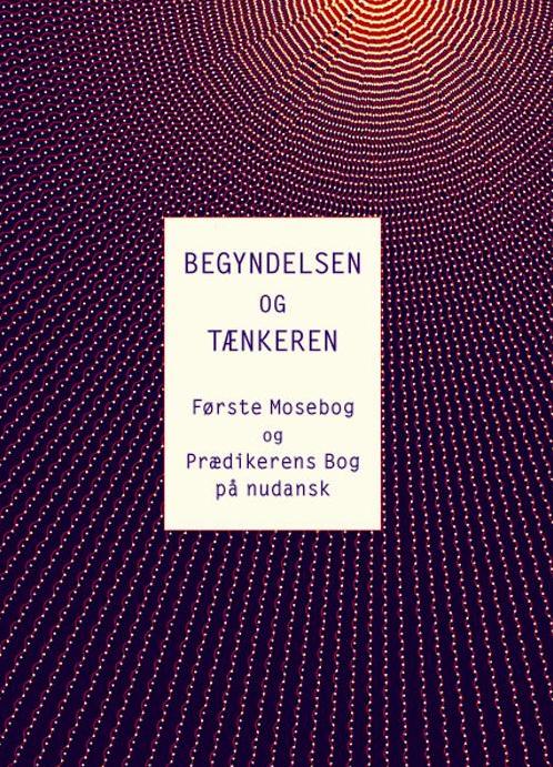 Image of   Begyndelsen og Tænkeren (E-bog)