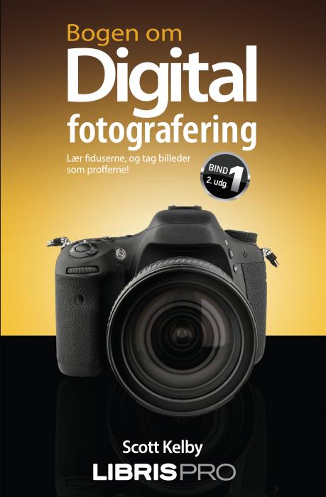 Image of   Bogen om digital fotografering, bind 1, 2. udgave (E-bog)