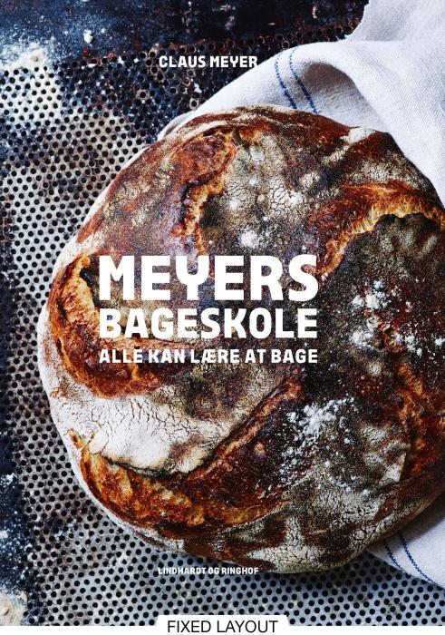 Meyers bageskole. Alle kan lære at bage (E-bog)
