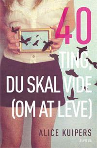 Image of   40 ting du skal vide (om at leve) (E-bog)