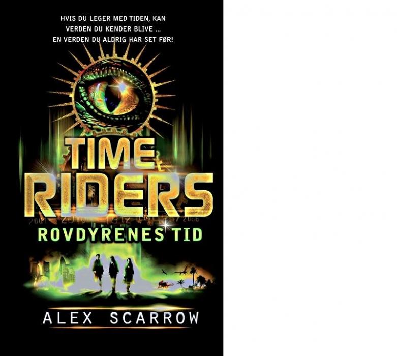 Image of TIME RIDERS Rovdyrenes tid (DK dansk udgave - originaltitel: Day of the predator) (E-bog)