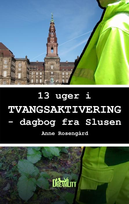 Image of   13 Uger i Tvangsaktivering (E-bog)