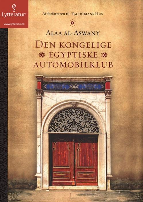 Image of Den kongelige egyptiske automobilklub (Lydbog)