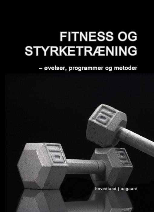 Fitness og styrketræning (E-bog)
