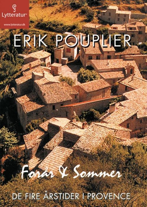 Image of   De fire årstider i Provence: Forår & sommer (Lydbog)