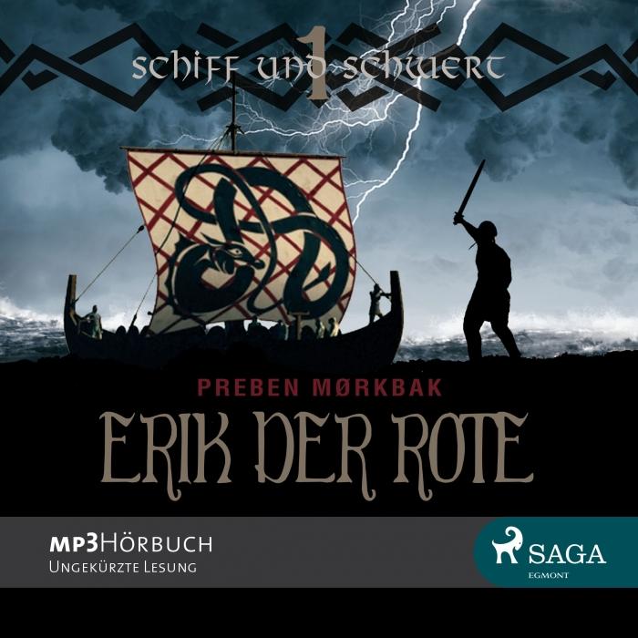 Erik der Rote - Schiff und Schwert (Lydbog)