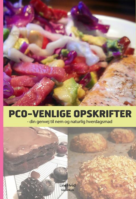 PCO-venlige opskrifter - din genvej til nem og naturlig hverdagsmad (E-bog)