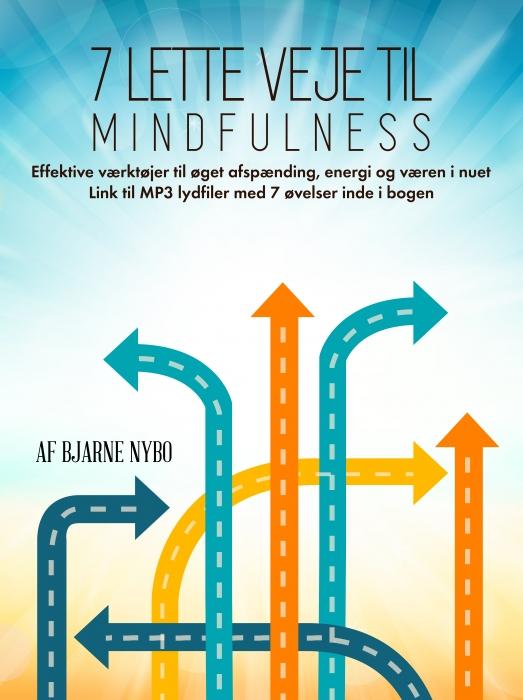 Image of   7 lette veje til Mindfulness (E-bog)