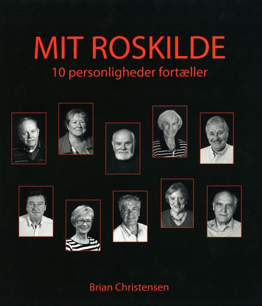 MIT ROSKILDE - 10 personligheder fortæller (E-bog)