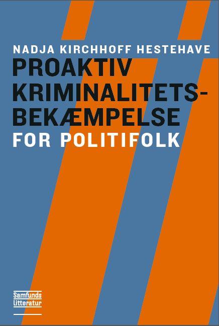 Image of   Proaktiv kriminalitetsbekæmpelse (E-bog)