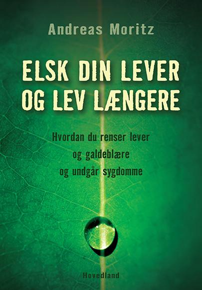 Image of Elsk din lever og lev længere (E-bog)
