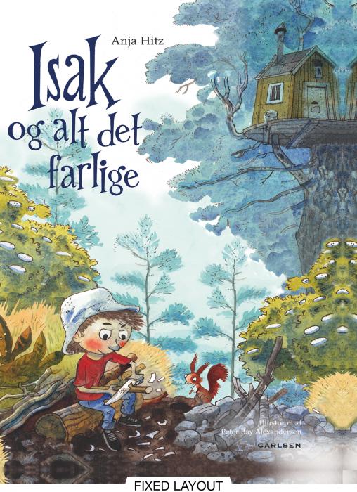 Image of Isak og alt det farlige (E-bog)