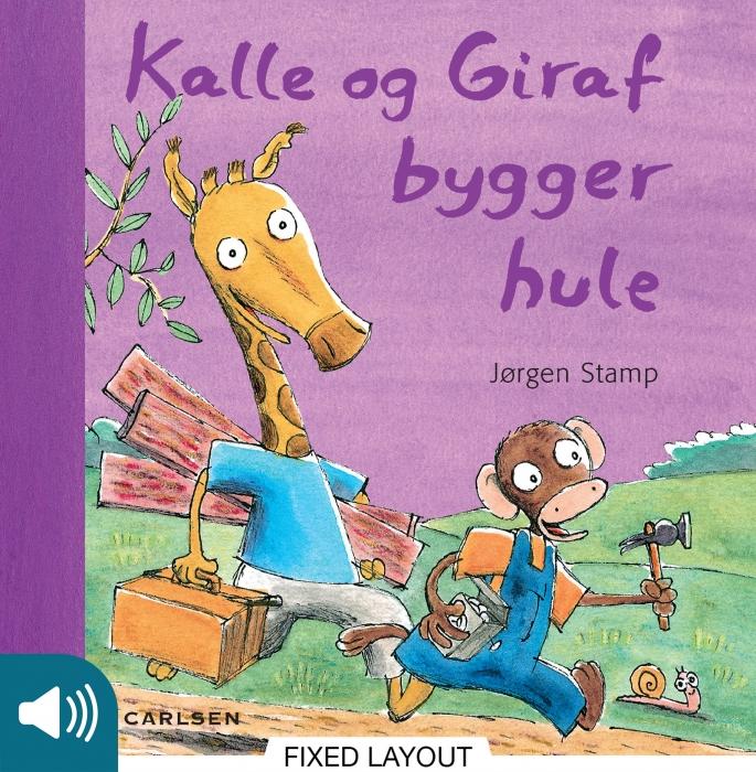 Kalle og Giraf bygger hule (E-bog)