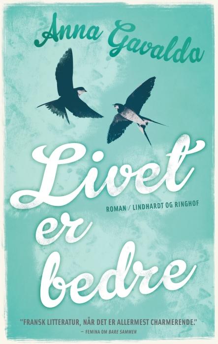 Image of Livet er bedre (E-bog)