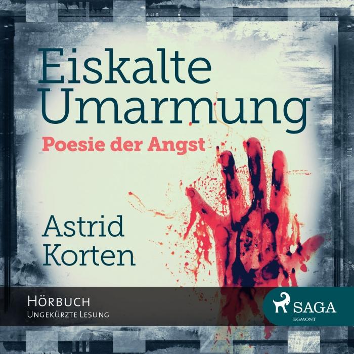 Image of Eiskalte Umarmung - Poesie der Angst (Lydbog)