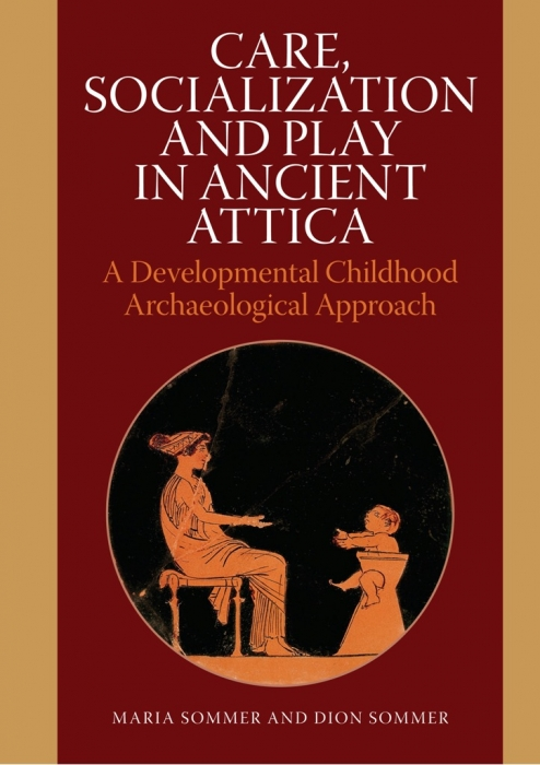 Image of   Care, Socialization and Play in Ancient Attica (E-bog)
