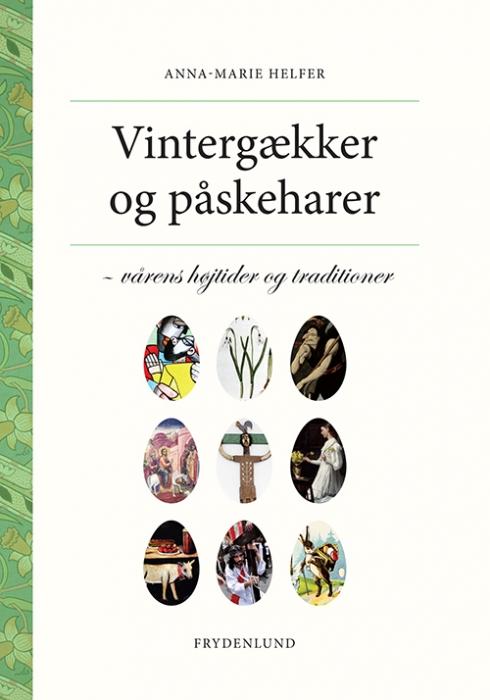 Image of Vintergækker og påskeharer (Bog)