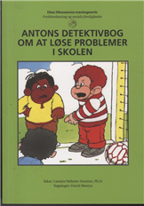 Image of   Antons detektivbog om at løse problemer i skolen (Bog)