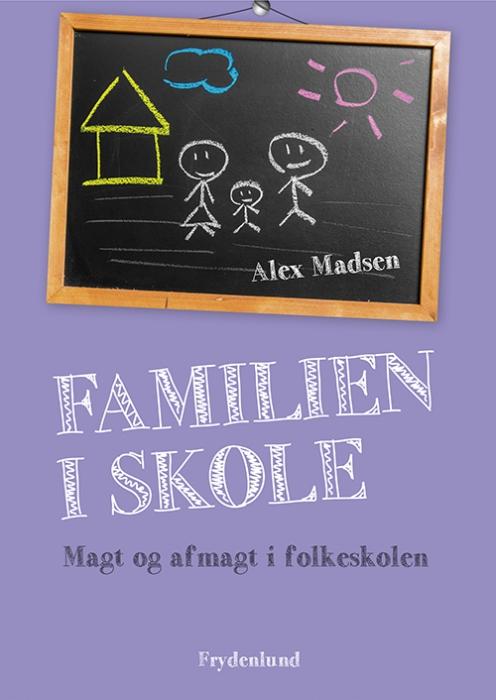 Image of Familien i skole (Bog)