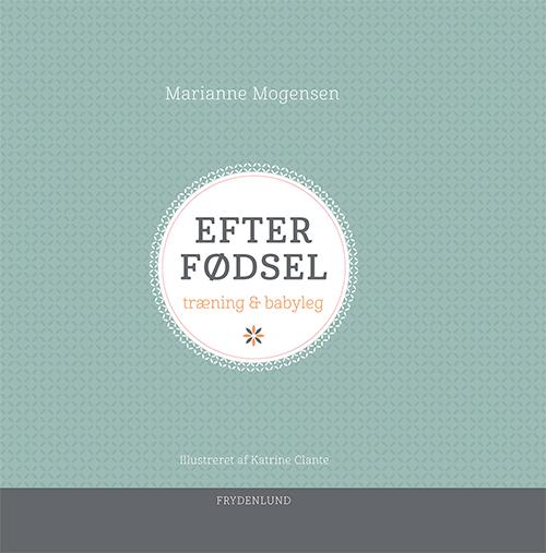 Image of   Efter fødsel (Bog)