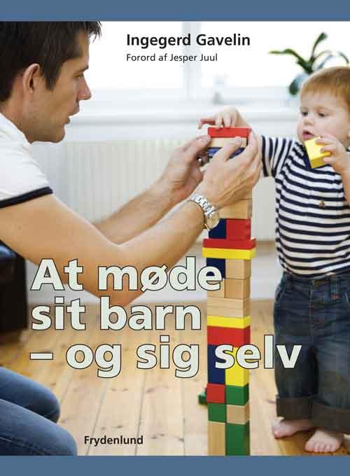Image of   At møde sit barn - og sig selv (Bog)
