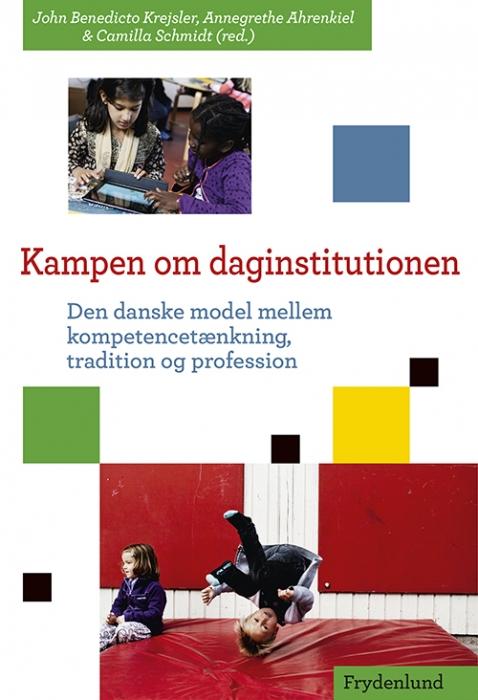 Image of Kampen om daginstitutionen (Bog)