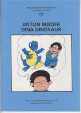 Image of   Anton møder Dina Dinosaur (Bog)