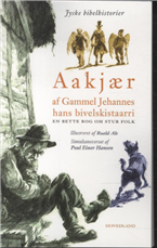 Image of   Af Gammel Jehannes hans bivelskistaarri . (Bog)