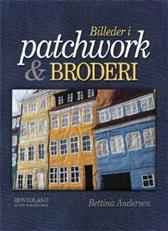 Image of   Billeder i patchwork og broderi (Bog)