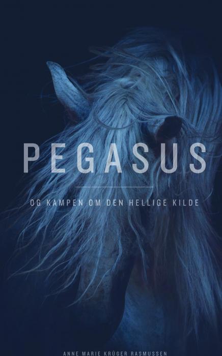 Image of   Pegasus og kampen om den hellige kilde (Bog)