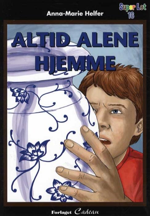 Image of Altid alene hjemme (Bog)