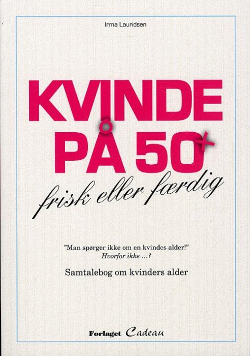 Image of   Kvinde på 50 + (Bog)