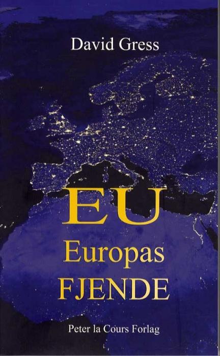 EU - Europas fjende (Bog)