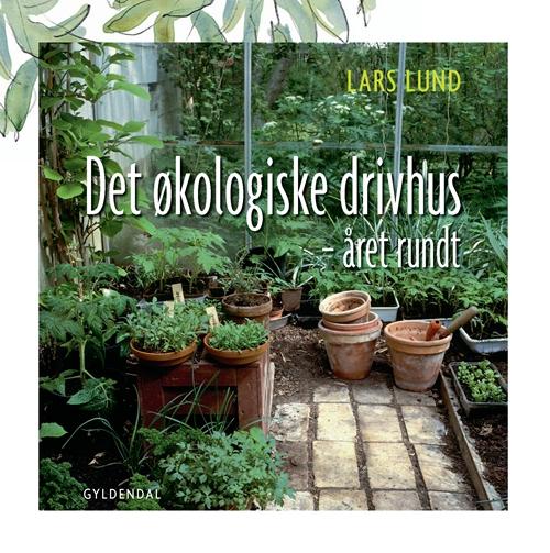 Det økologiske drivhus (Bog)