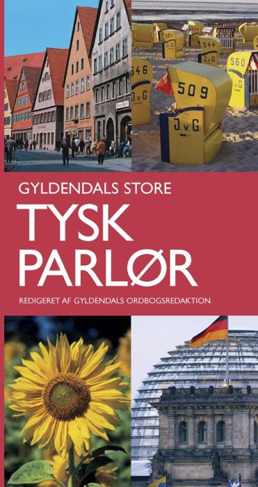 Gyldendals Store Tysk parlør (Bog)