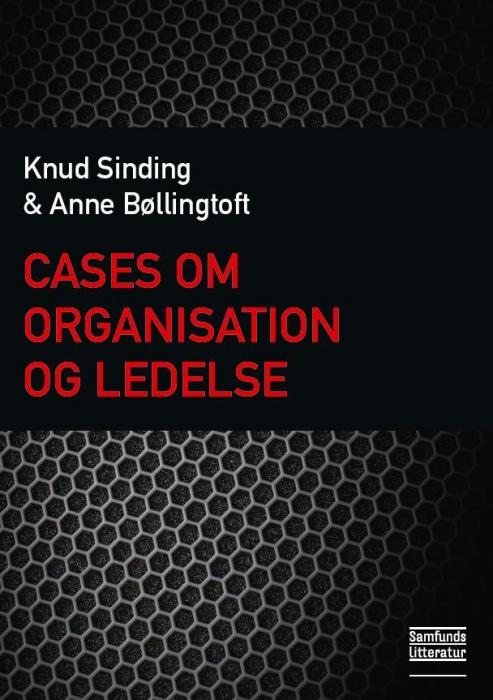 Image of Cases om organisation og ledelse (Bog)