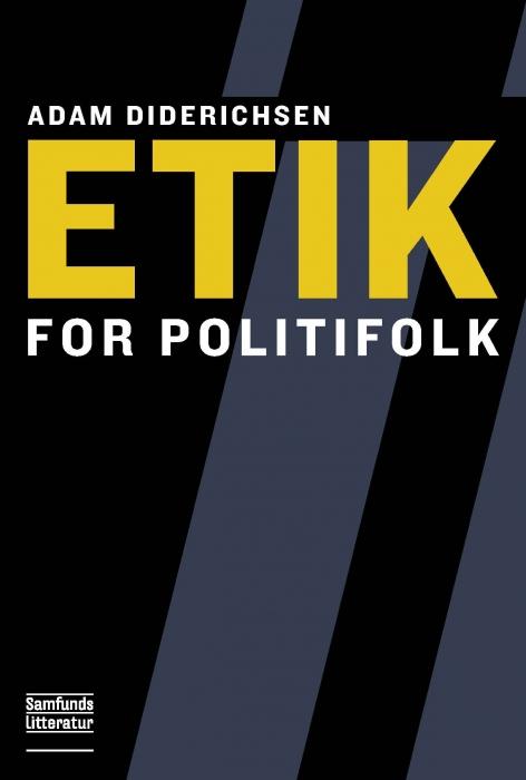 Image of Etik for politifolk (Bog)