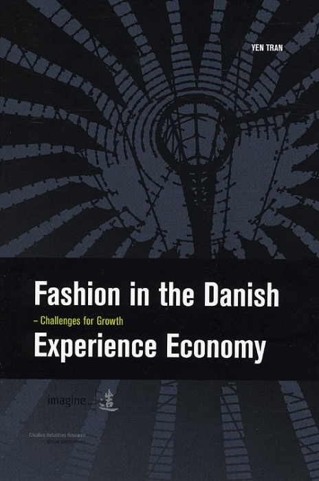 Fashion in the Danish Experience Economy (Bog)