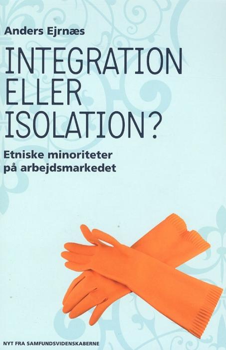 Image of Integration eller isolation (Bog)