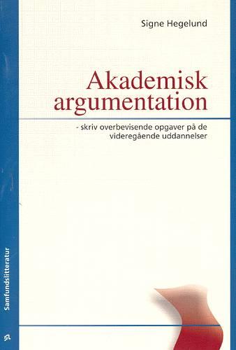 Image of   Akademisk argumentation (Bog)